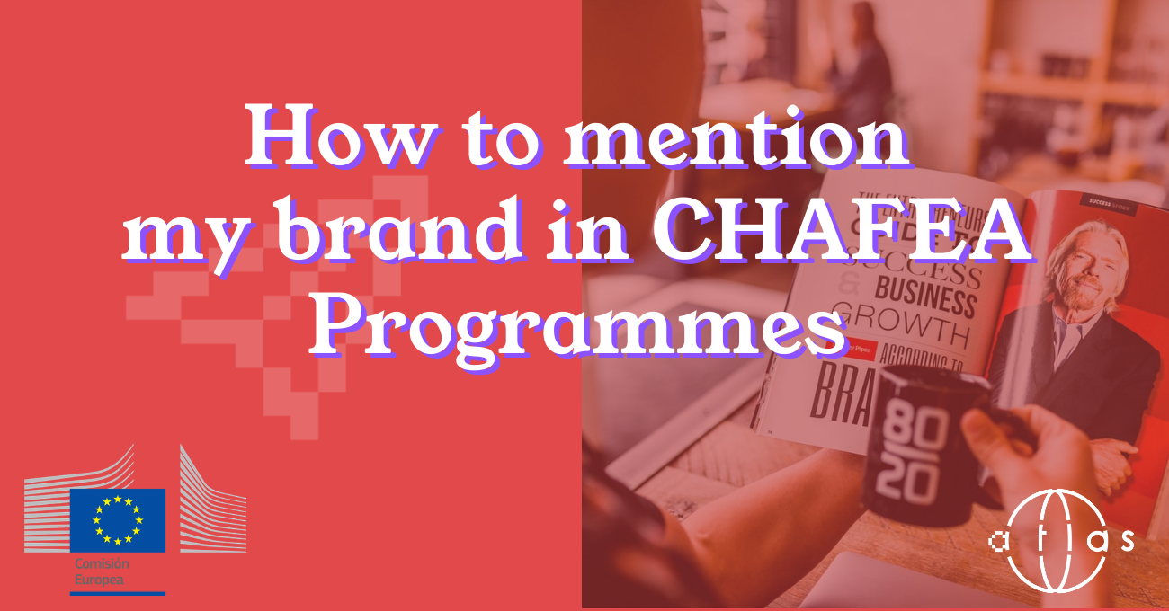 CHAFEA - How to mention my brand in promotion programmes